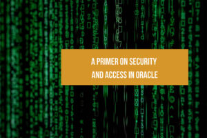 A Primer on Security and Access in Oracle Analytics