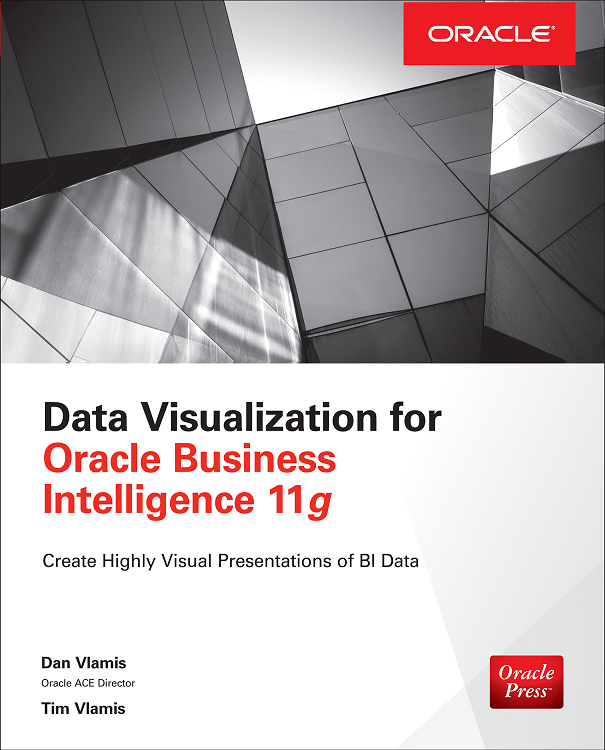 Data Visualizations for Oracle Business Intelligence 11g ebook